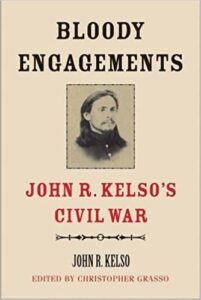 Dr. Christopher Grasso Wins 2018 A. M. Pate, Jr. Award in Civil War History for his book Bloody Engagements: John R. Kelso's Civil War